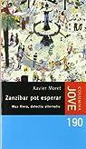 Zanzibar pot esperar par Moret