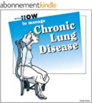 Here's How to Manage Chronic Lung Dis...