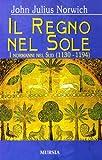 Image de Il regno del sole. I normanni nel sud (1130-1194): 2