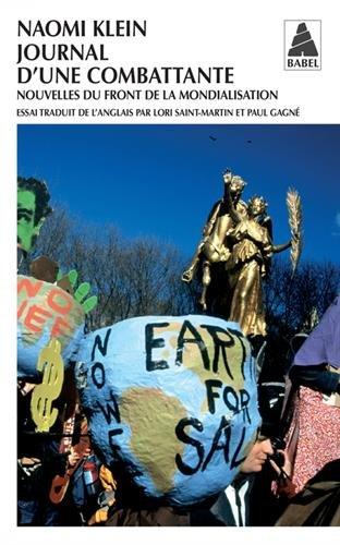 Journal d'une combattante : Nouvelles du front de la mondialisation