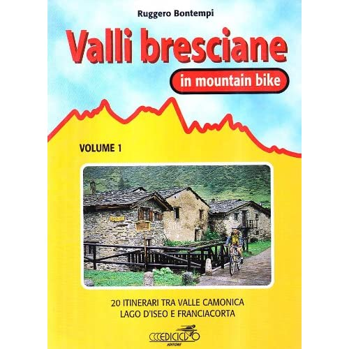 Valli Bresciane In Mountain Bike: 1