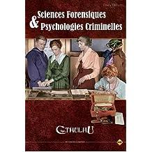 Sans Détour - L'Appel de Cthulhu JDR - Sciences Forensiques & Psychologies Cri