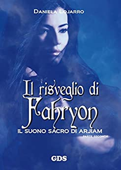 Il risveglio di Fahryon di [Daniela Lojarro]
