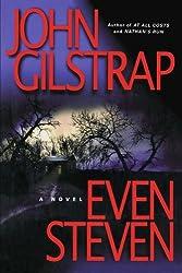 Even Steven by John Gilstrap (2009-09-10)