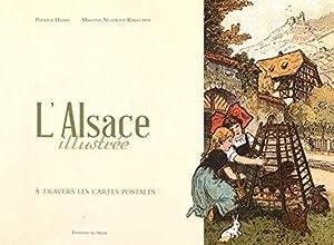 vignette de 'L'Alsace illustrée à travers ses cartes postales (Patrick Hamm)'