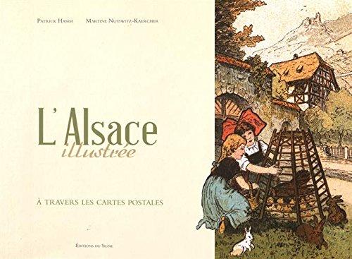 L'Alsace illustrée à travers ses cartes postales