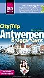 Reise Know-How CityTrip Antwerpen, Brügge, Gent: Reiseführer mit Faltplan