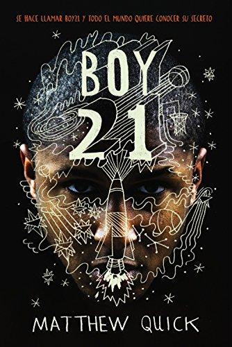 Boy21 (Literatura Juvenil (A Partir De 12 Años) - Narrativa Juvenil)