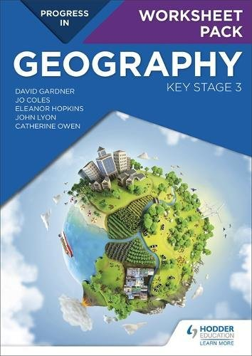 Progress in Geography: Key Stage 3 Worksheet Pack