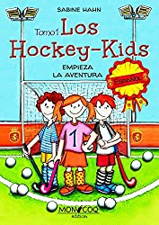 Los Hockey-Kids: Empieza la aventura (Spanish Edition)