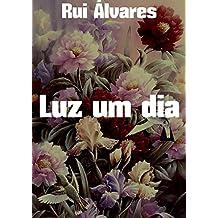 Luz um dia (Portuguese Edition)