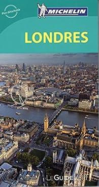 Guide Vert Londres Michelin par Guide Michelin