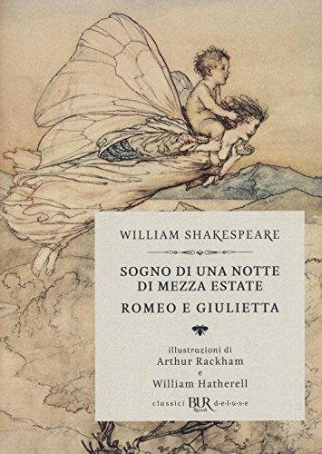 Sogno di una notte di mezza estate-Romeo e Giulietta