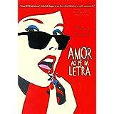 Amor ao Pé da Letra (Em Portuguese do Brasil)