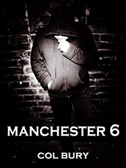MANCHESTER 6 by [Bury, Col]