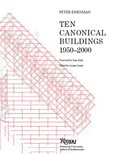[(Ten Canonical Buildings : 1950-2000)] [By (author) Peter Eisenman] published on (June, 2008)