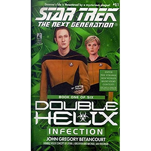 Infection: Double Helix : #1 (Star Trek: The Next Generation)