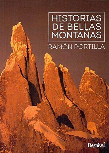 Historias de bellas montañas por Ramón Portilla