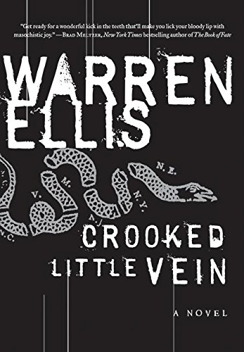 Crooked Little Vein Cover Image