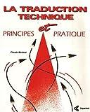 La traduction technique : principes et pratique...