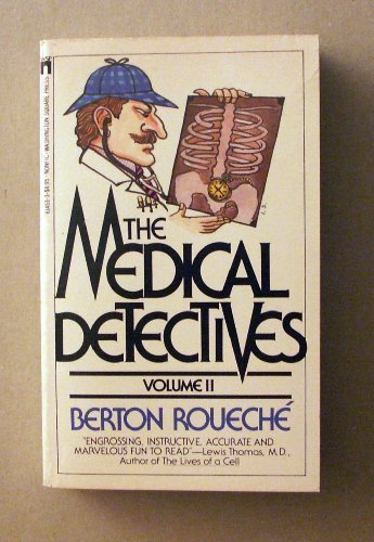 The Medical Detectives Volume 2 by Berton Roueche (1986-02-01)