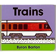 Trains Board Book by Byron Barton (1998-04-18)
