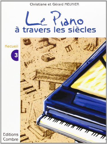 Le Piano a travers les siècles - 3° re...