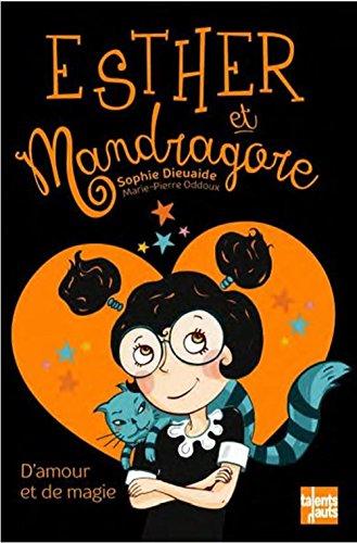 Esther et Mandragore n° 2<br /> D'Amour et de magie