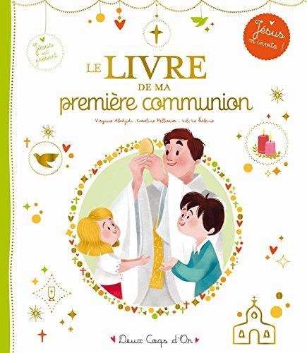 le livre de ma première communion par Caroline Pellissier