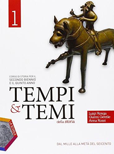 Tempi & temi della storia. Ediz. plus. Per le Scuole superiori. Con DVD-ROM. Con e-book. Con espansione online: 1