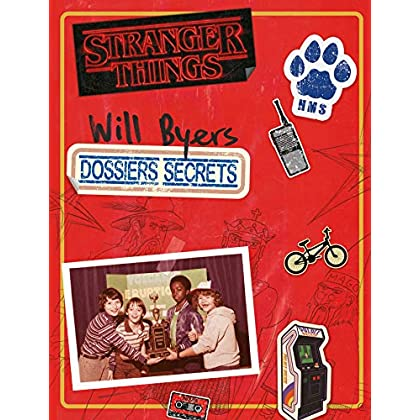 Stranger things-Les dossiers secrets de Will Byers