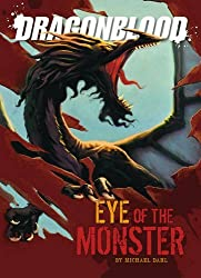 Eyes of the Monster (Dragonblood) by Michael Dahl (2010-06-03)