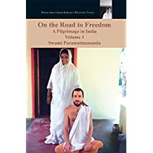 On The Road To Freedom: A Pilgrimage In India Volume 1: (Fixed Layout Edition) (English Edition)