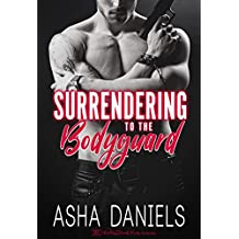 Surrendering to the Bodyguard (English Edition)