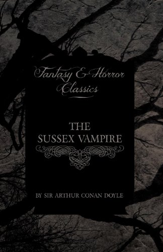 The Sussex Vampire (Fantasy and Horror Classics) Cover Image