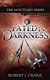 Fated in Darkness: The Sanctuary Series, Book 5.5 (English Edition)