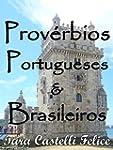 Proverbes Portugais et Br�siliens (Un...