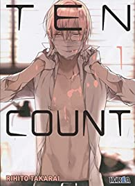 Ten Count 1 par R. Takarai