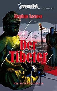 Der Tibeter (Spreenebel Berlin-Krimi 4) von [Leenen, Stephan]