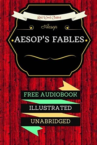 Aesop's Fables: By Aesop & Illustrated