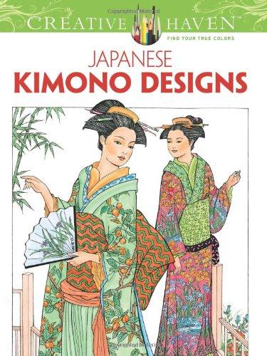 Creative Haven Japanese Kimono Designs Coloring Book (Creative Haven Coloring Books) Ming Blossom