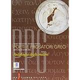 Poeti e prosatori greci. Antologia degli oratori greci. Con espansione online. Per il Liceo classico: 6