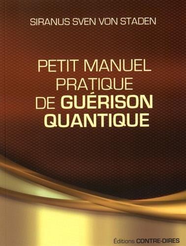 Petit manuel pratique de guérison quantique