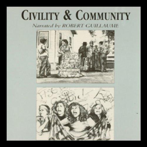 Civility and Community  Audiolibri