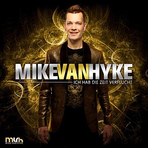 Mike van Hyke - Ich hab die Zeit verflucht (Mf-Fox Rmx)