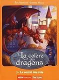 La colère des dragons, Tome 3 : Le secret des rois