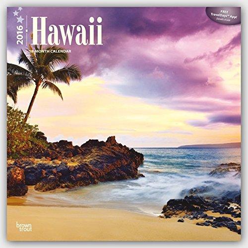 Hawaii 2016 - 18-Monatskalender mit freier TravelDays-App: Original BrownTrout-Kalender [Mehrsprachig] [Kalender] (Wall-Kalender)