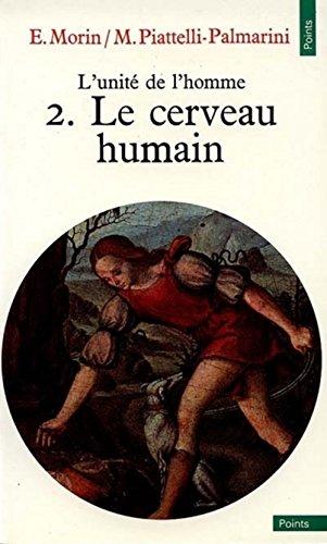 L'Unité de l'homme, tome 2 - Le cerveau humain par Edgar Morin