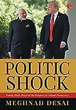 Politicshock: Trump, Modi, Brexit and the Prospect for Liberal Democracy