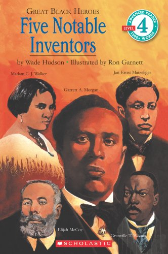 Great Black Heroes: Five Notable Inventors (Level 4)